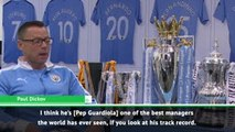 Guardiola's one of the best managers the world has ever seen - Dickov