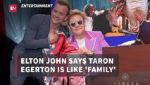 Elton John And  Taron Egerton Are Super Close