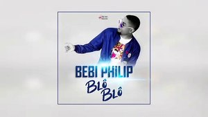 BEBI PHILIP - BLÔ BLÔ [AUDIO]