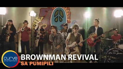 Brownman Revival - Sa Pumipili - Official Music Video