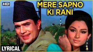 Mere Sapno Ki Rani | Lyrical Song | Aradhana | Rajesh Khanna, Sharmila Tagore | Kishore Kumar Songs