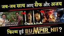 This Is Why Saif Ali Khan -Ajay Devgn 's Tanhaji-The Unsung Warrior Will Be A BUMPER HIT