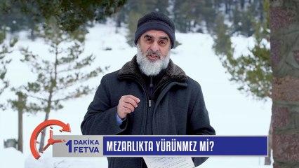 1077) Mezarlıkta yürünmez mi? / Birfetva - Nureddin YILDIZ