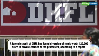 DHFL forensic audit confirms diversion of Rs 20,000cr: Report