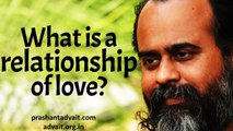 Acharya Prashant, with students: What is a relationship of love?
