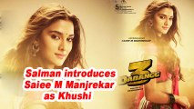 Dabangg 3 | Salman introduces Saiee M Manjrekar as Khushi