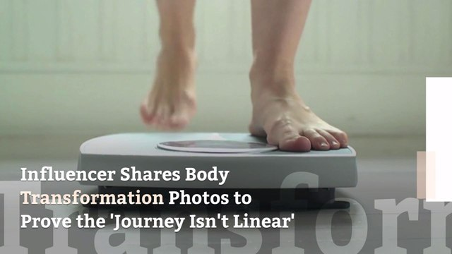Influencer Shares Body Transformation Photos to Prove the 'Journey Isn't Linear'