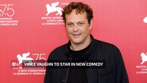 Vince Vaughn Is Back In Comedy