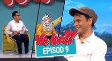 Ye Ke?! (2016) | Episod 9