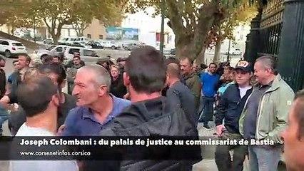 Joseph Colombani : du palais de justice au commissariat de Bastia