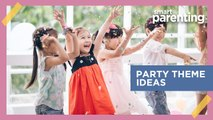 Trending Birthday Party Themes Among Smart Parenting Moms!