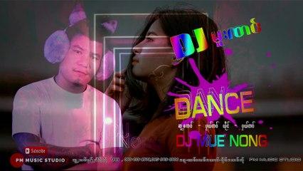Karen Song :DJမူးဏင္ - ပုယ္တဝ္ - Pae Tor: PM Music (official Original)