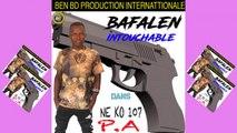 Bafalen Intouchable - Ne Ko 107 - P - A - Bafalen Intouchable