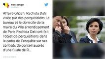 Affaire Ghosn. Des perquisitions menées chez Rachida Dati