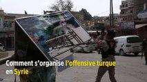 Comment s'organise l'offensive turque en Syrie