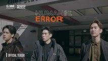 HUMAN ERROR – OFFICIAL TEASER