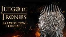Exposición oficial de Juego de tronos en Madrid