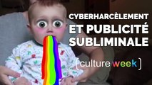 Culture Week by Culture Pub - Cyberharcèlement et pub subliminale