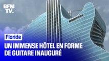 Floride: un immense hôtel en forme de guitare électrique inauguré ce jeudi