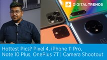 Pixel 4, iPhone 11 Pro, Note 10 Plus, OnePlus 7T | Camera Shootout