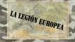 La Legión Europea #9