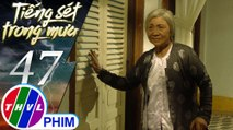 Tiếng sét trong mưa - Tập 47[2]: Bà Hội nhớ lại những ký ức vui vẻ thuở gia đình còn vẹn nguyên