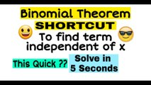 Binomial Theorem Shortcut Trick | To find term independent of x | JEE | NDA | EAMCET | CETs | MATHS Short tricks