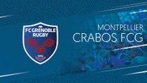 Montpellier - Crabos FCG : les essais du match