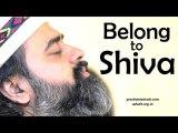 Acharya Prashant on Sri Ramakrishna - The world belongs to you when you belong to Shiva