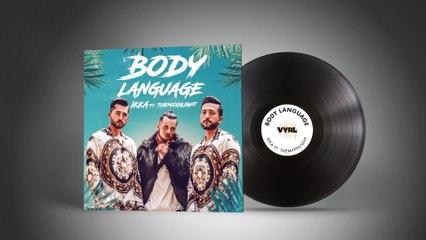 IKKA - Body Language