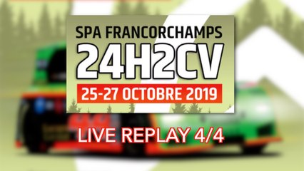 [REPLAY] 24H2CV Spa-Francorchamps 2019 4/4