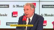 """François Bayrou : """"Je ne crois pas qu'une élection municipale soit une élection qui doive être politisée au sens des étiquettes de partis politiques : elle doit être politisée au sens des candidats et des valeurs qu'ils défendent."""""""