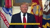 """""""Abou Bakr al-Baghdadi est mort"""" : Donald Trump annonce que le chef de l'Etat islamique s'est tué lors d'une opération en Syrie"""