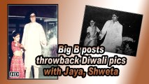 Big B posts throwback Diwali pics with Jaya, Shweta