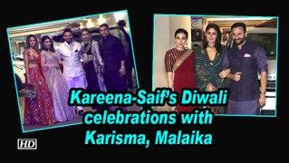Kareena-Saif's Diwali celebrations with Karisma, Malaika and others