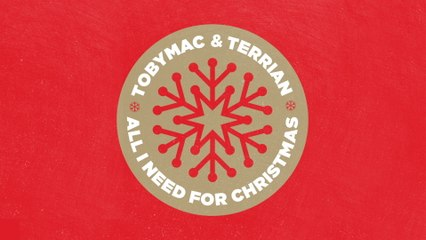 TobyMac - All I Need For Christmas
