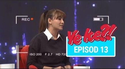 Ye Ke?! (2016)   Episod 13