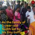 RIP Sujith: After death of TN boy who fell in borewell, questions over tragedy linger