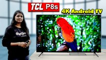 TCL P8S Google Certified Android TV Review || Boldsky Telugu