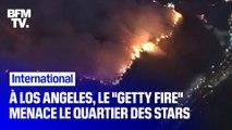 """À Los Angeles, le """"Getty Fire"""" menace le quartier des stars"""
