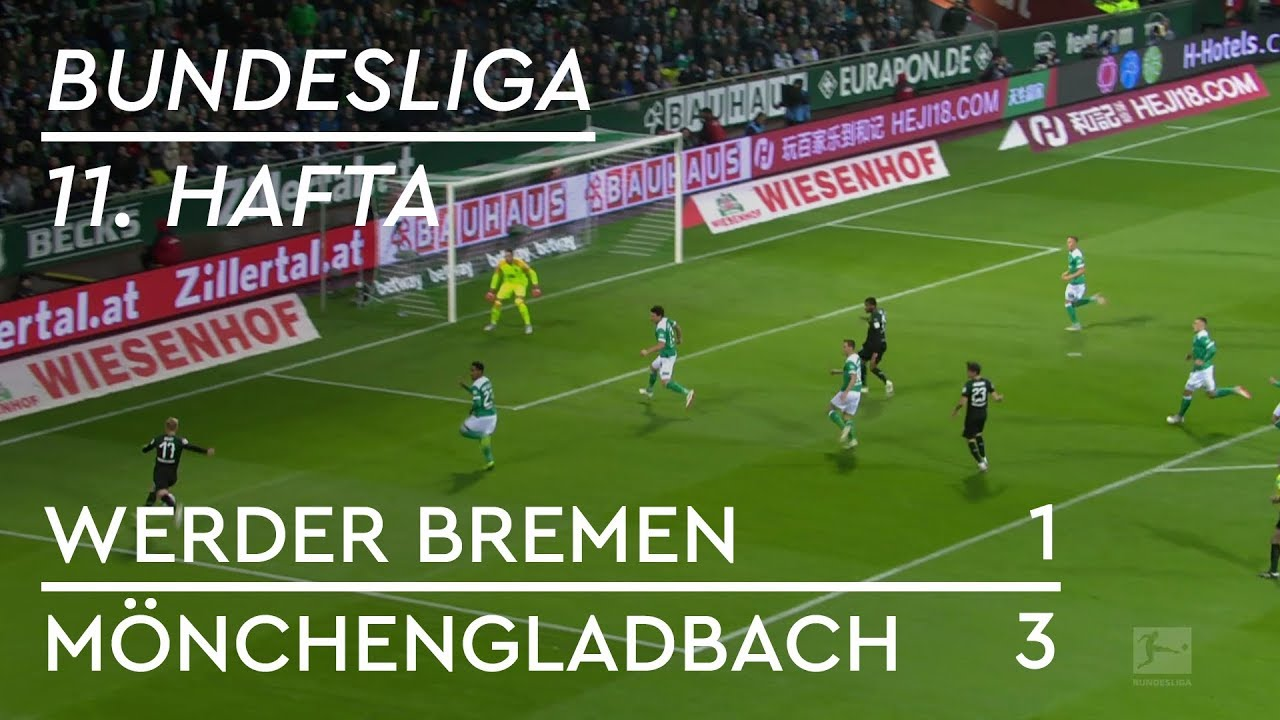 Werder Bremen - Borussia Mönchengladbach (1-3) - Maç Özeti - Bundesliga 2018/19