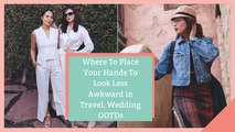Where To Place Your Hands To Look Less Awkward in Travel, Wedding OOTDs