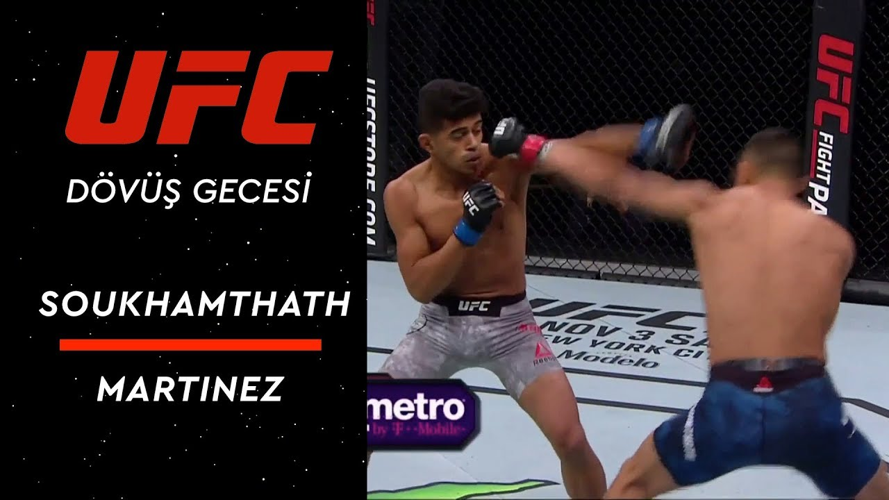 UFC Dövüş Gecesi | Soukhamthath vs Martinez