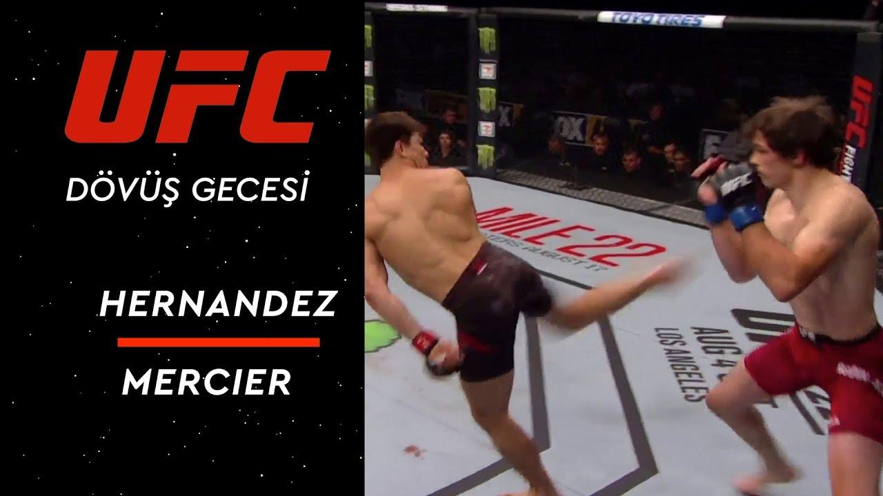 UFC Dövüş Gecesi Kanada - Hernandez vs Mercier