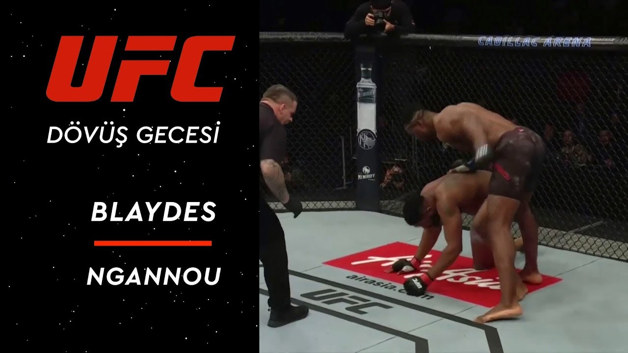 UFC Dövüş Gecesi | Blaydes vs Ngannou