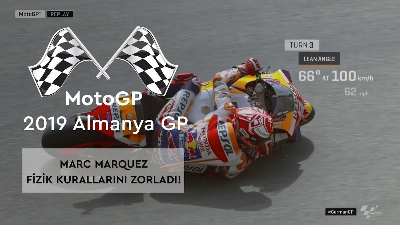 Marquez Fizik Kurallarını Yine Zorladı! (MotoGP 2019 - Almanya Grand Prix)