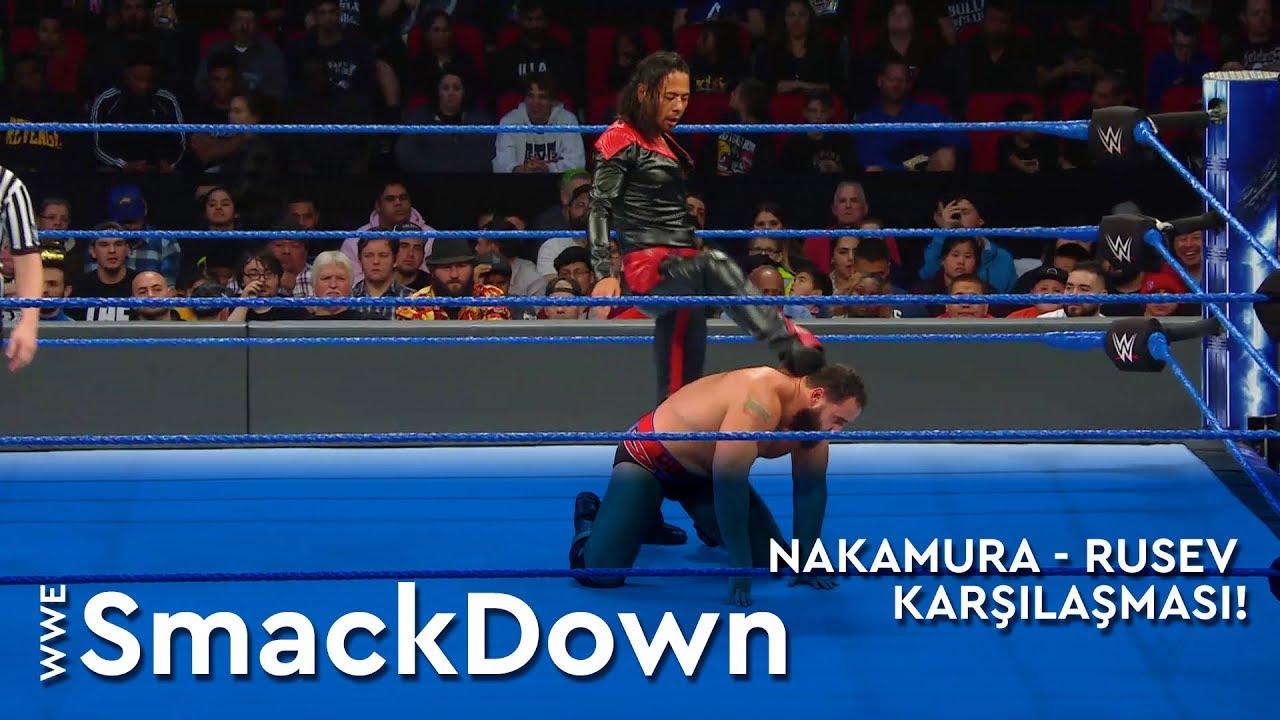 WWE SmackDown | Nakamura - Rusev Karşılaşması! (Türkçe Anlatım)