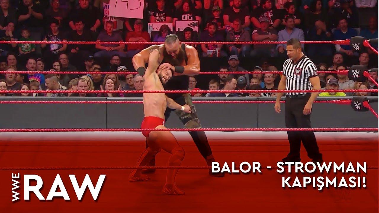 WWE Raw | Finn Balor - Braun Strowman Kapışması! (Türkçe Anlatım)