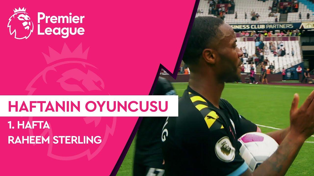 Premier League'de 1. Haftanın Oyuncusu | Raheem Sterling (2019/20)