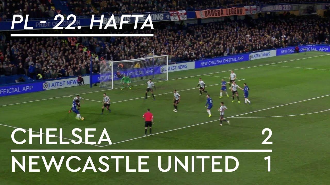 Chelsea - Newcastle United (2-1) - Maç Özeti - Premier League 2018/19
